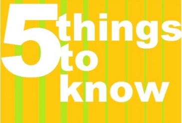 5 things to know: July 20