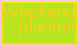 Weekend Planner graphic