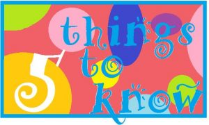 5 things to know 13