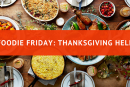 Foodie Friday: What's for Thanksgiving Dinner?